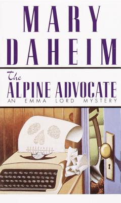 The Alpine Advocate By Daheim, Mary
